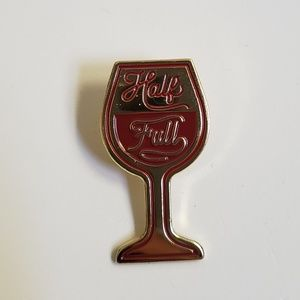 Jewelry - Glass Half Full Pin